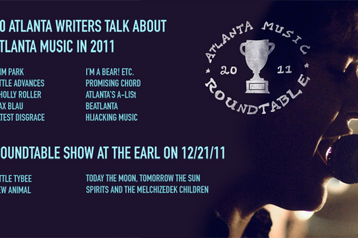 POSTS START TODAY FOR THE ATLANTA MUSIC ROUND TABLE 2011
