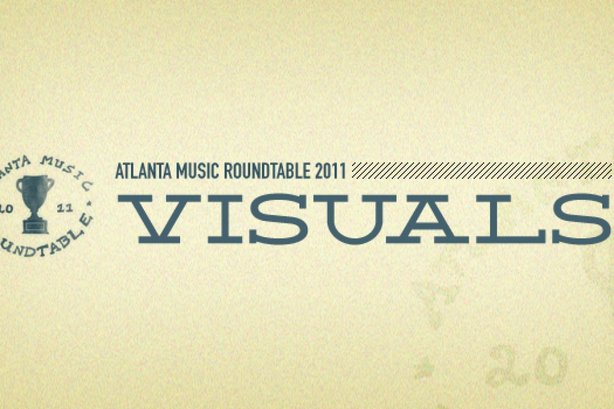 Atlanta Music Roundtable '11 – Visuals