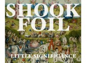 "Shook Foil ""Little Significance"" cover"