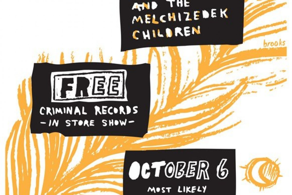 Free Show at Criminal Records Sat 10.6.12 w/  Spirits and the Melchizedek Children+ a video
