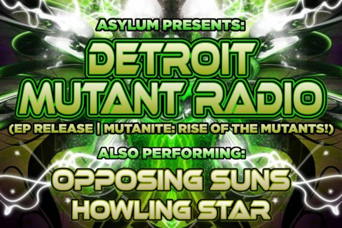 "CLICK THIS SHIT: FEATURED SHOW: RAW 2012 band of the year Detroit Mutant Radio release their EP ""Mutanite"" w/ Jubee and the Morning After + Howling Star + Opposing Suns"