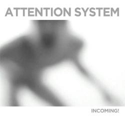 """Attention System """"Incoming"""" album cover"""