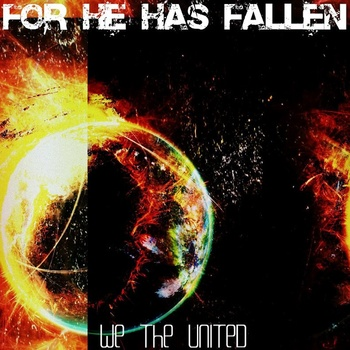 """For He Has Fallen """"We the United"""" album cover"""