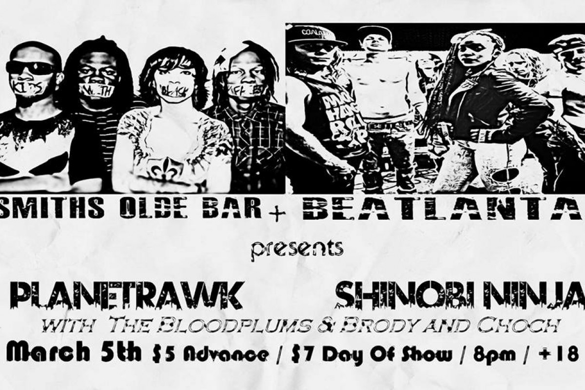 BeAtlanta Presents: PlanetRAWK & Shinobi Ninja at Smith's Olde Bar on Wed 3/5