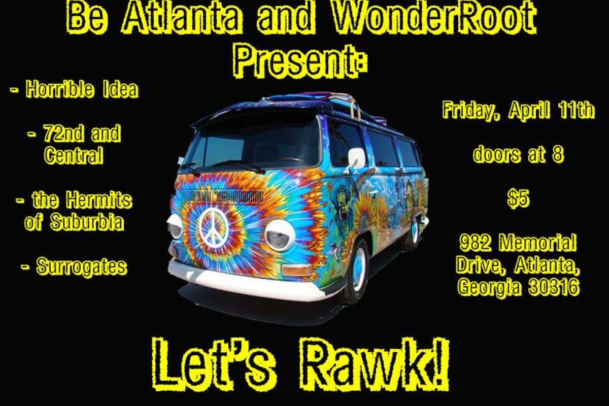 BEATLANTA SHOW AT WONDERROOT this Friday 4/11/14: – Horrible Idea  + 72nd and Central  + The Hermits of Suburbia  +  Surrogates