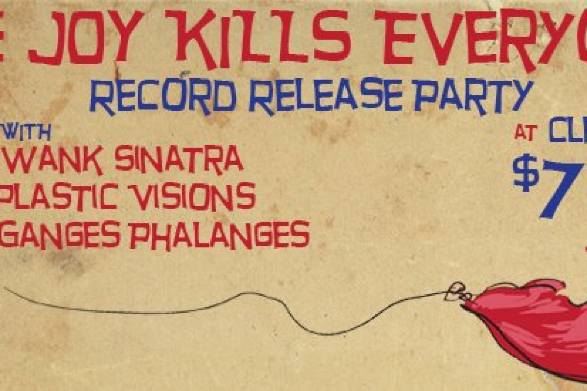 "Stream and Buy + Album preview: 4 track Vinyl from Atlanta band The Joy Kills – ""The Joy Kills Everyone"" – RECORD RELASE SHOW TONIGHT"