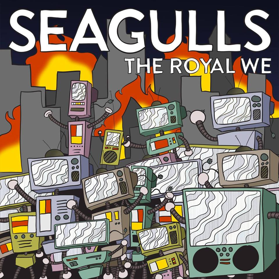 "seagulls ""the royal we"" cover"