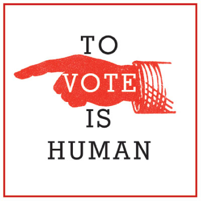 [take action] voting is human