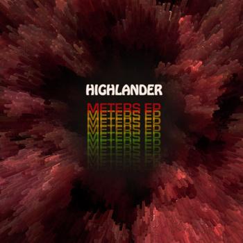 """Highlander """"Meters EP"""" cover"""