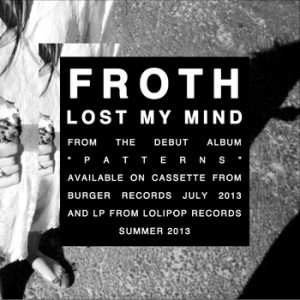"Froth ""lost my mind"" cover"