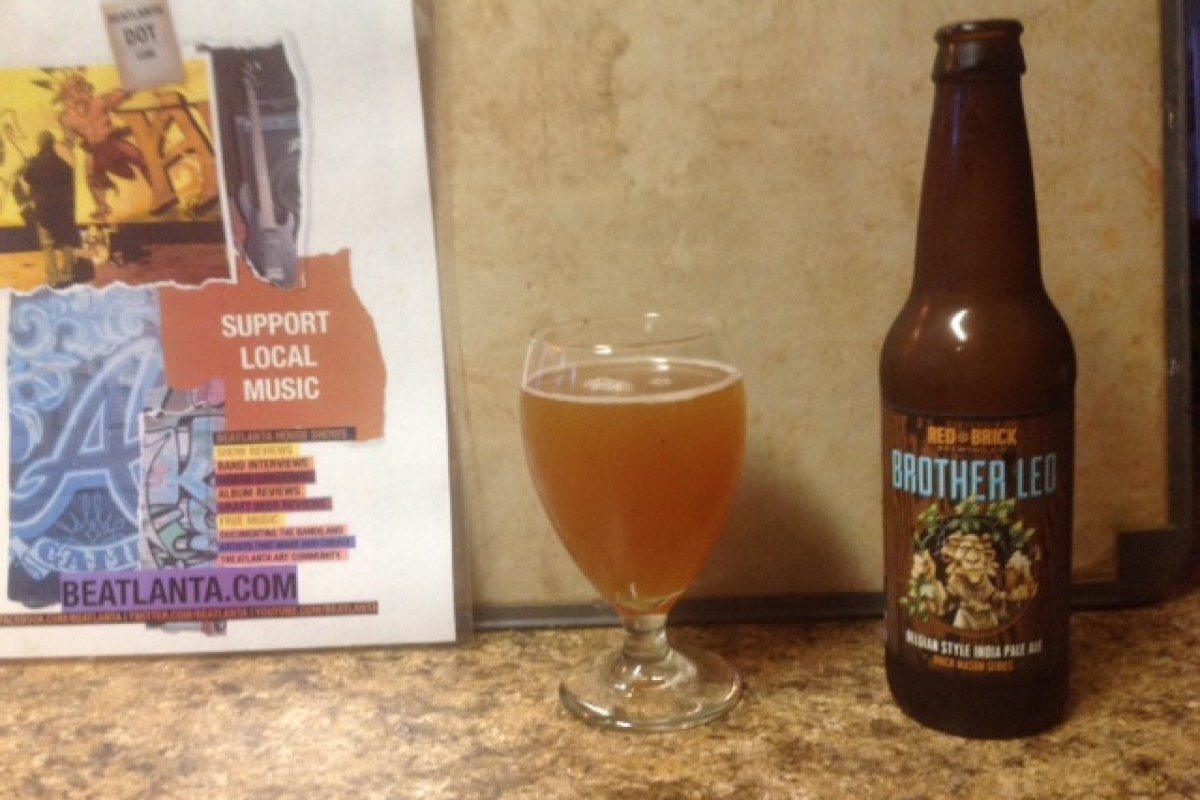 #beerAtlanta :: BEER REVIEW: Red Brick Brother Leo – Belgian Style IPA (Atlanta, GA)