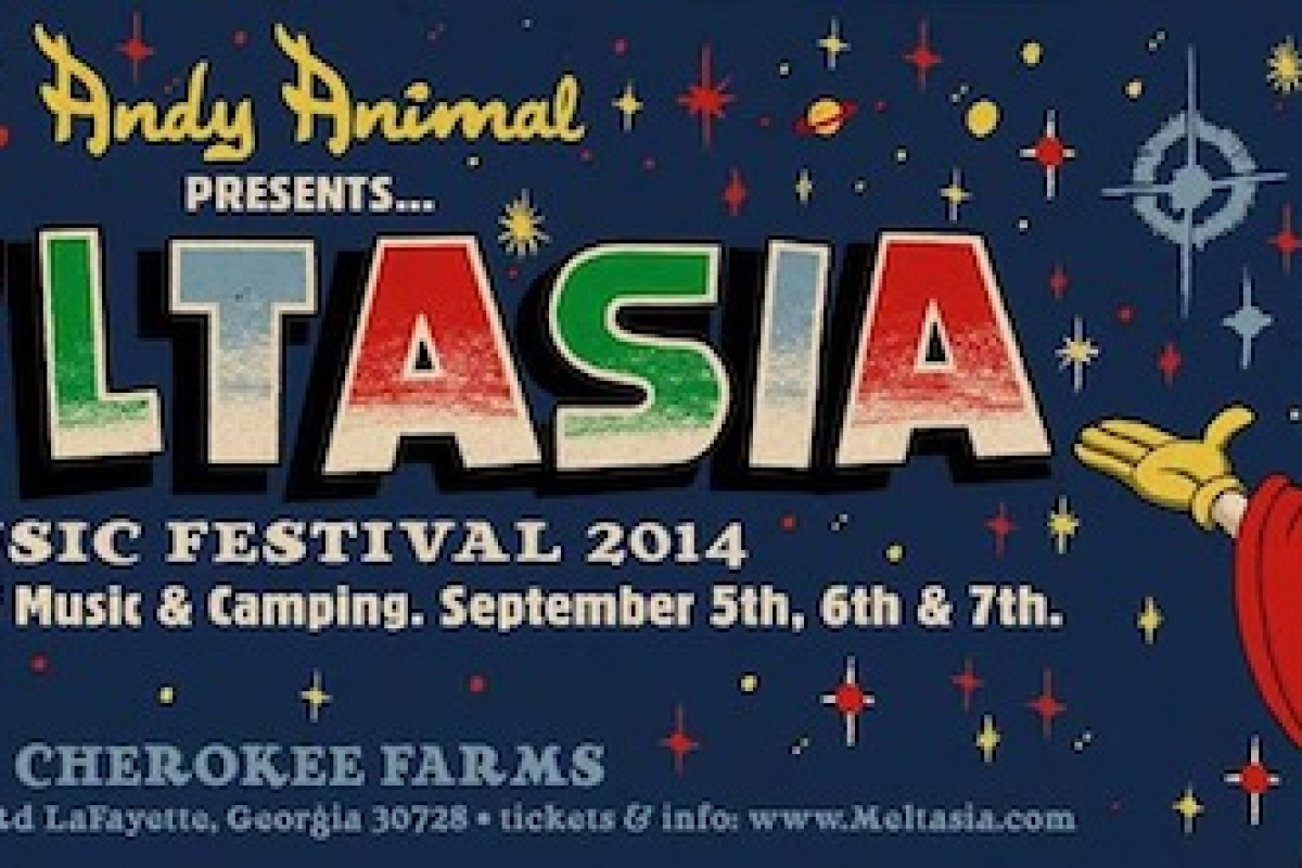 NEW Georgia music festival: Meltasia :: Sept 5th-7th 2014 :: 3 days of music, camping and fun at Cherokee Farms in Lafayette, GA – GET TICKETS NOW