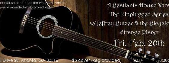 [flyer] house show 2.20.15_strange planet_jeffrey butzer unplugged