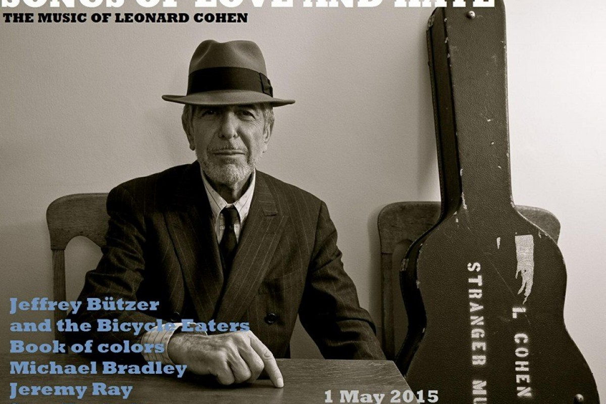 MUST SEE SHOW: 'Songs of Love and Hate: the music of Leonard Cohen' (a tribute) – Friday, 5/1/15 at the Star Bar