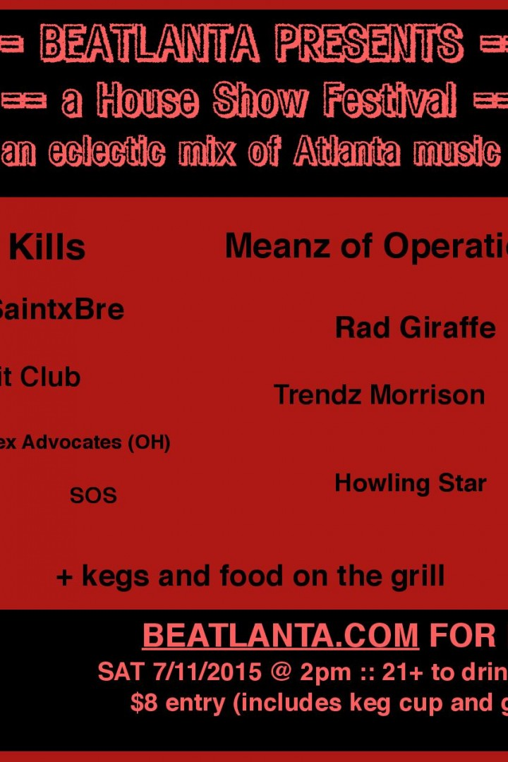 A BEATLANTA HOUSE SHOW FESTIVAL :: 9 Bands & Artists :: Beer :: Food :: Fun :: Sat 7/11/2015