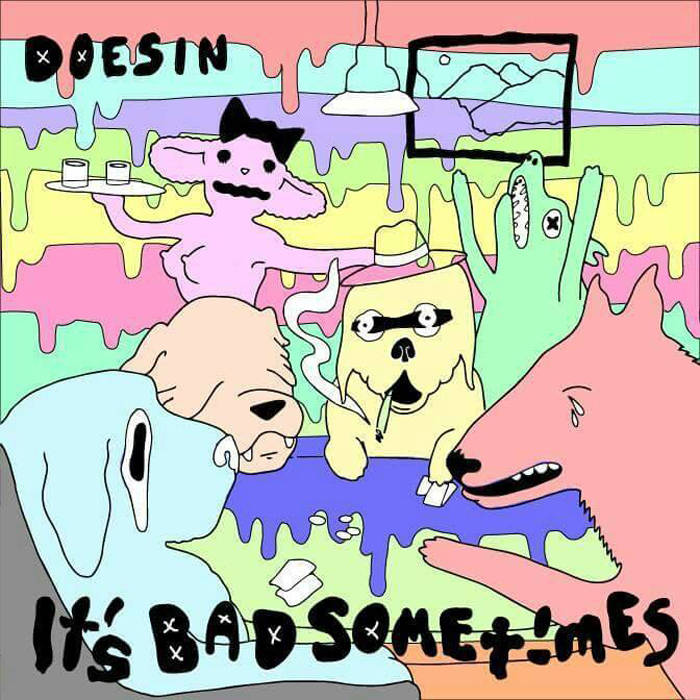 "Doesin ""its bad sometimes"" cover"