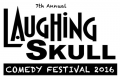 COMEDY :: The 7th Annual Laughing Skull Comedy Festival – Get tickets NOW!