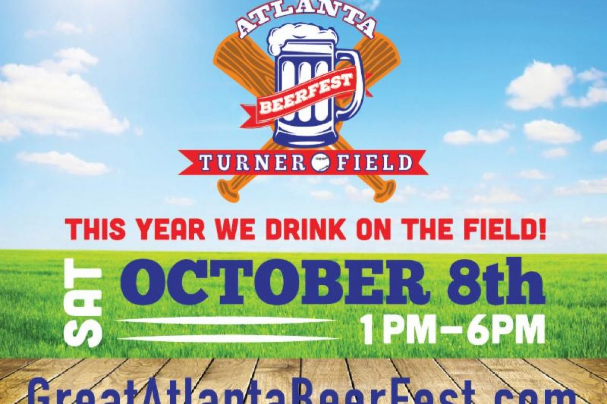 BEER FESTIVAL :: #beerAtlanta :: The Great Atlanta Beer Fest (Turner Field – Drink on the Field) :: SAT 10/8/16