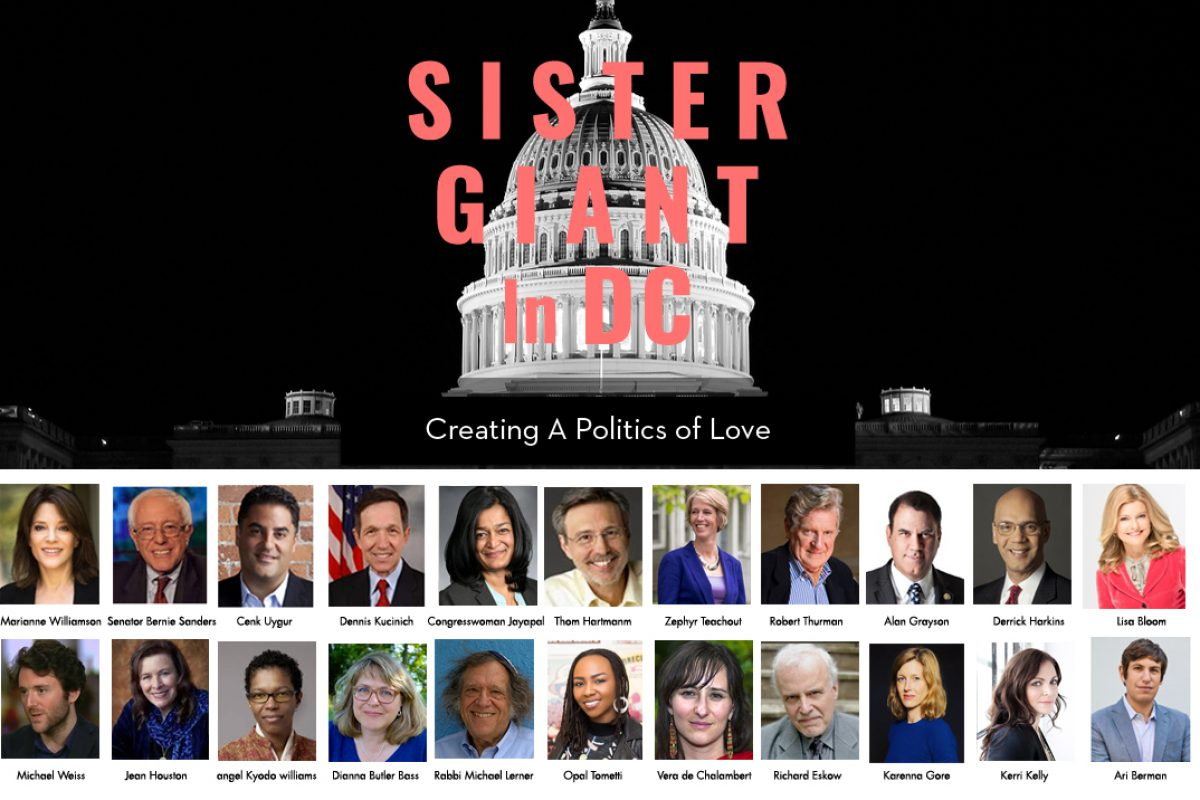 "TAKE ACTION :: SISTER GIANT – Feb 2-4 in Washington DC – ""Creating a Politics of Love""  :: Keynote Speaker Bernie Sanders"