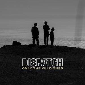 dispatch only the wild ones