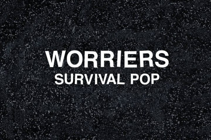 "Stream and Buy :: 2 tracks from the new album ""Survival Pop"" by Brooklyn band Worriers – Album released today"