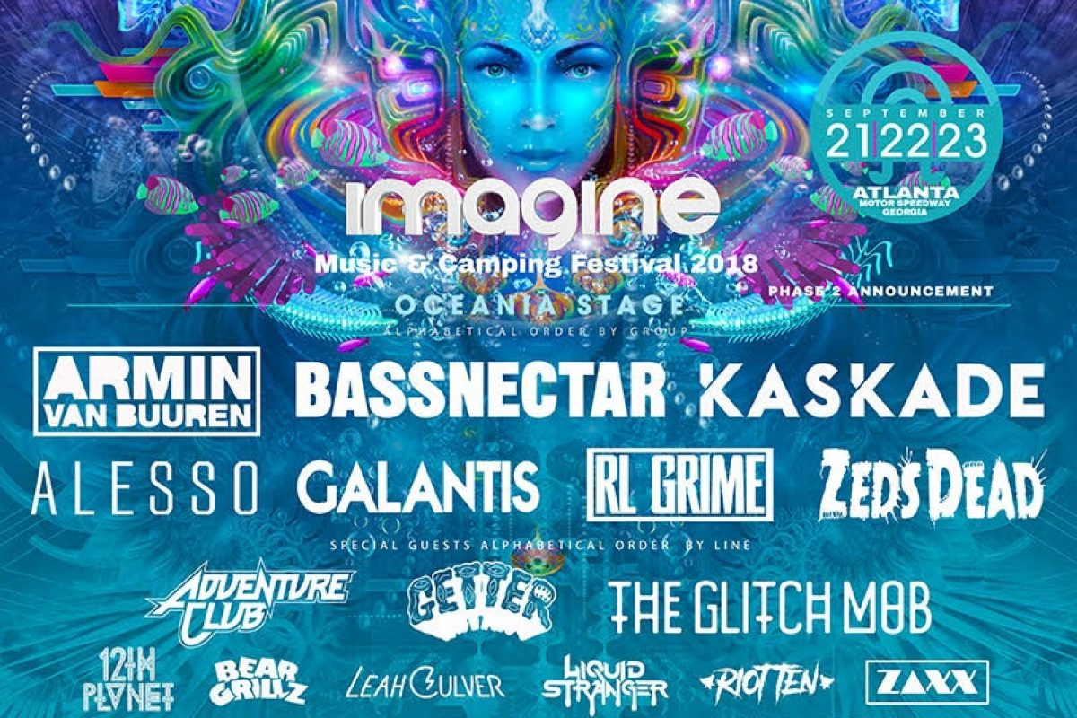 IMAGINE FESTIVAL :: 5th Anniversary on SEPTEMBER 21|22|23 2018 BASSNECTAR AND KASKADE JOIN HEADLINERS ARMIN VAN BUUREN, ALESSO, GALANTIS, RL GRIME AND ZEDS DEAD