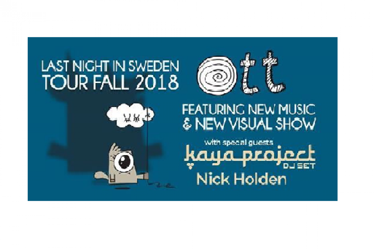SHOW REVIEW:: KAYA PROJECT AND OTT