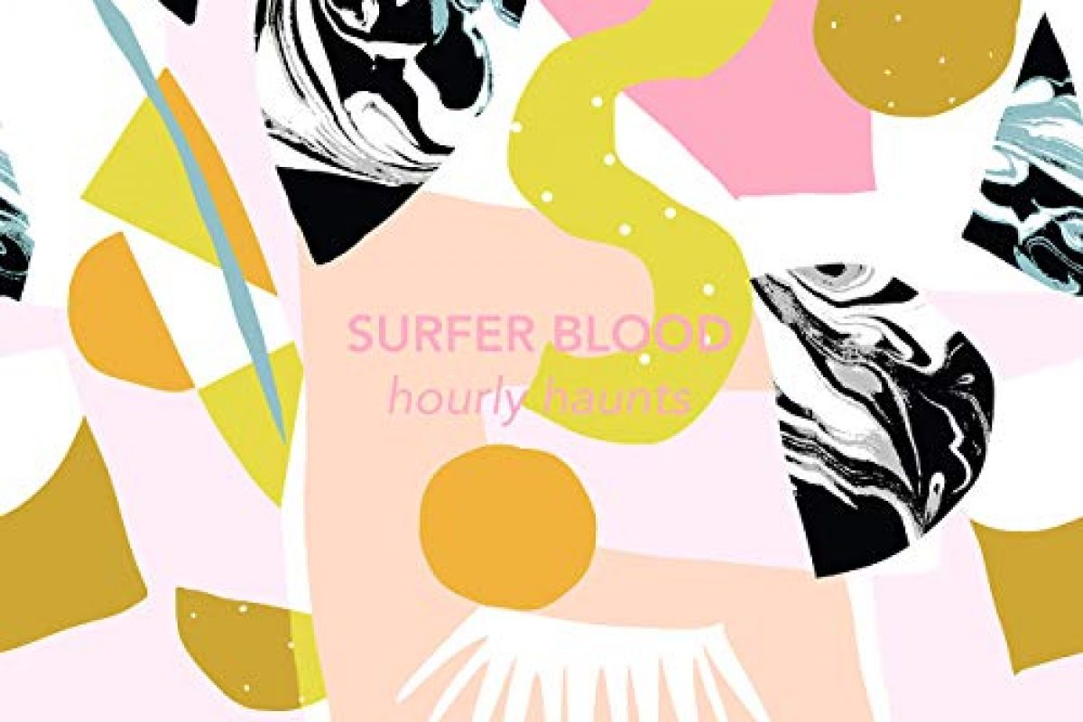 "New Track from Florida's Surfer Blood + new EP ""Hourly Haunts"" out now!"