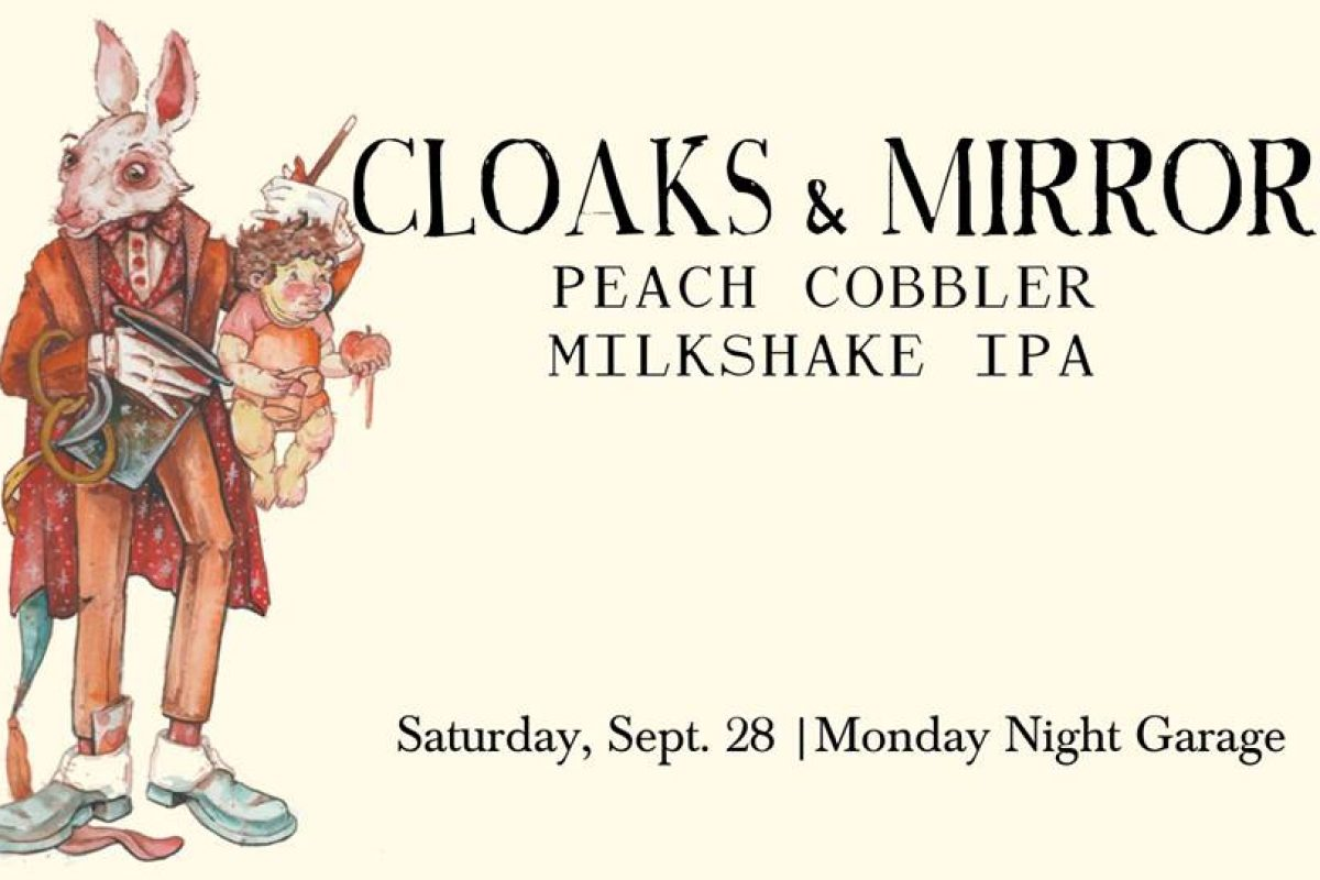 #beerAtlanta –  'Cloaks & Mirrors Peach Cobble Milkshake IPA' from Monday Night Garage