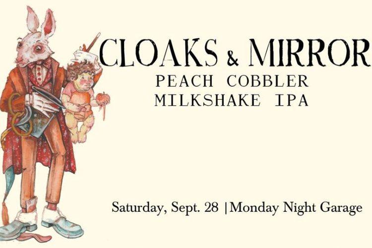 #beerAtlanta –  'Cloaks & Mirrors Peach Cobble Milkshake IPA' from Monday Night Garage
